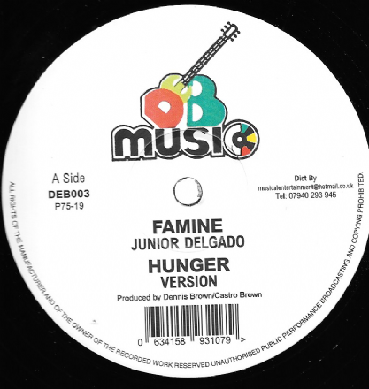 Junior Delgado- Famine / Hunger / Armed Robbery / Grab An Flee (DEB Music) 12""